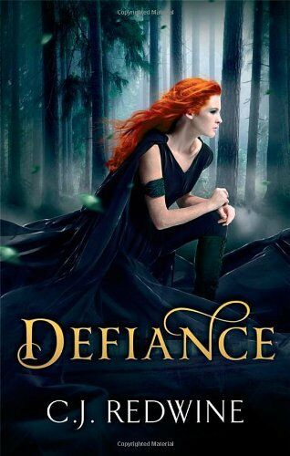1 of 1 - Defiance: Number 1 in series (Courier's Daughter Trilogy) By C.J. Redwine