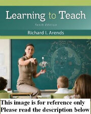 Learning to Teach by Arends 10th Int'l Ed. US Delivery 3-4 bus days/Insurance