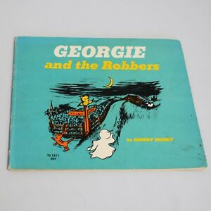 Georgie-and-the-Robbers-Robert-Bright-Softcover-Scholastic-Books-1971