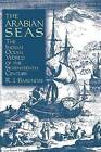The Arabian Seas: The Indian Ocean World of the Seventeenth Century by Rene J. Barendse (Paperback, 2001)