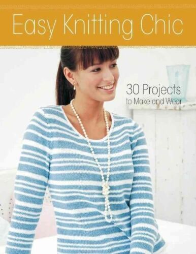 1 of 1 - Easy Knitting Chic: 30 Quick Projects to Make and Wear by Hamlyn Book The Cheap