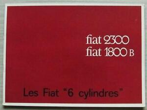 FIAT 2300 & 1800 B Car Sales Brochure c1965 #1776/F FRENCH TEXT
