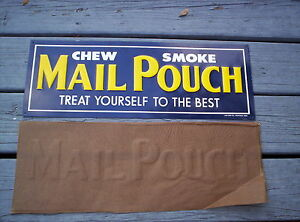 "MAIL POUCH TOBACCO SIGN EMBOSSED METAL LARGE 21"" ORIGINAL AAA OHIO NOS"