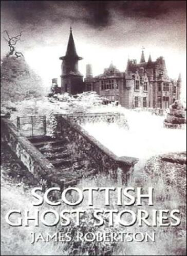 1 of 1 - Scottish Ghost Stories By James Robertson