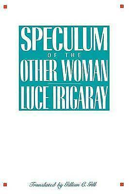 1 of 1 - USED (GD) Speculum of the Other Woman by Luce Irigaray