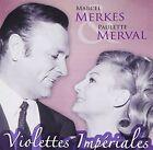Marcel Paulette Merva Merkes Operette VIOLETTES Imperiale