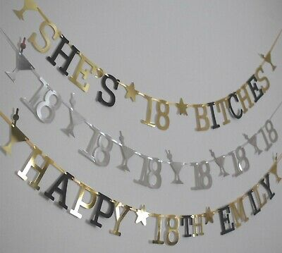 PERSONALISED 18th BIRTHDAY BANNER SHE/'S 18 BITCHES PARTY DECORATIONS GOLD BLACK