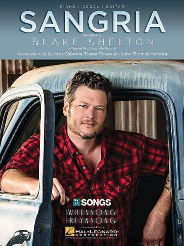 Sangria Sheet Music Piano Vocal Blake Shelton NEW 000148689