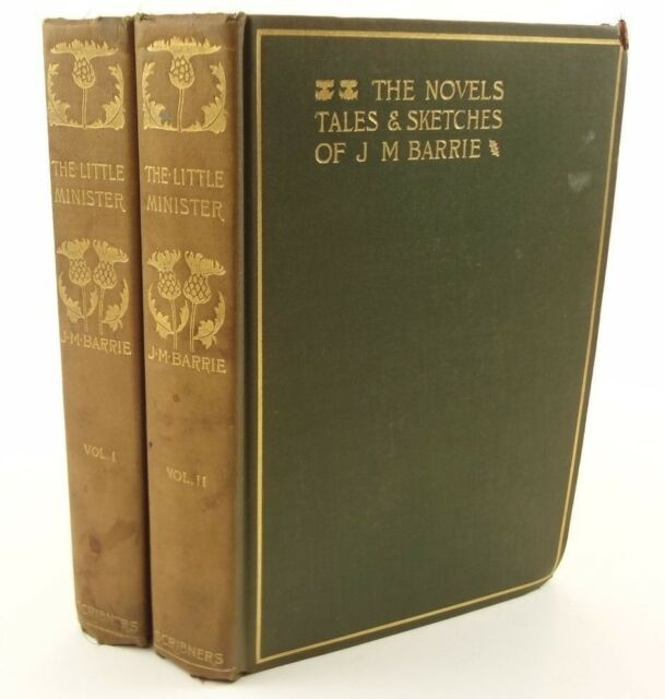 1912 The Little Minister. Author's Edition. J.M. Barrie.Charles Scribner's Sons.