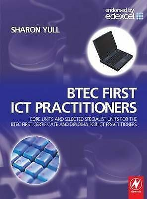 1 of 1 - BTEC First ICT Practitioners: Core units and selected specialist units for the B
