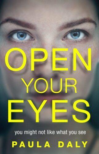 Open Your Eyes,Paula Daly