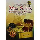 Mini Sagas - Swashbuckling Stories The South by Bonacia Ltd (Paperback, 2012)