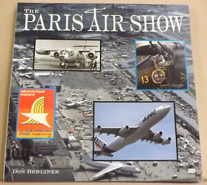 The-Paris-Air-Show-by-Don-Berliner-Brand-NEW-Paperback