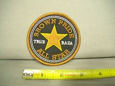 Brown Pride All Star True Raza iron on patch for jacket hat shirt brim