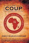 The Coup by John Charles Gifford (Hardback, 2013)
