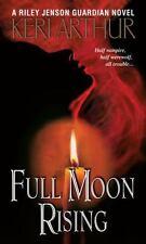 Riley Jenson Guardian: Full Moon Rising 1 by Keri Arthur (2006, Paperback)