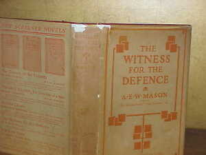 A-E-W-Mason-THE-WITNESS-FOR-THE-DEFENCE-1914-1st-in-dj-Mystery-novel