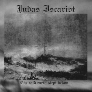 Judas-Iscariot-The-Cold-Earth-Slept-Below-CD