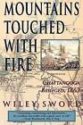 Mountains Touched with Fire: Chattanooga Besieged, 1863 by Wiley Sword (Paperback / softback, 1997)