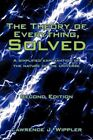 The Theory of Everything Solved 9780595511075 by Lawrence J. Wippler Paperback