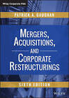 Mergers, Acquisitions, and Corporate Restructurings by Patrick A. Gaughan (Hardback, 2015)