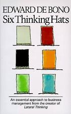 Six Thinking Hats: An Essential Approach to Business Management, Edward De Bono,