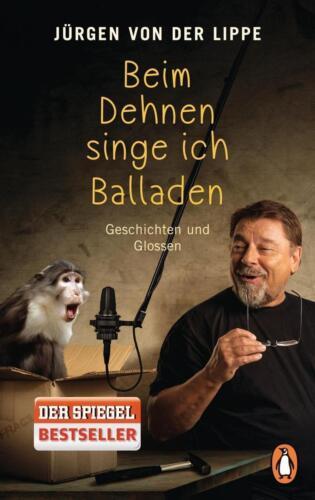 1 von 1 - Beim Dehnen singe ich Balladen: Geschichten und Glossen - Lippe, Jürgen  ... /4