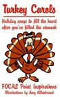 Turkey Carols: Holiday Songs to Fill the Heart After You've Filled the Stomach by Point Inspirations Focal Point Inspirations (Paperback, 2006)