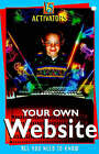 Your Own Website by Bill (William) Thompson (Paperback, 1999)