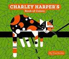 Charley Harper's Book of Colors by Zoe Burke (Board book, 2015)
