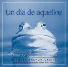 Un Dia de Aquellos: Una Leccion Para Levantarle el Animo by Bradley Trevor Greive (Hardback, 2007)