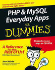 PHP & MySQL Everyday Apps For Dummies by Janet Valade (Mixed media product, 2005)