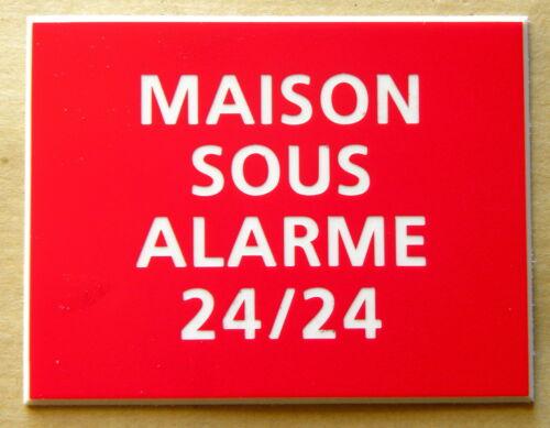 plaque gravée MAISON SOUS ALARME 24/24 FT 150 X 200 MM signaletique