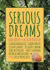Serious Dreams: Bold Ideas for the Rest of Your Life by Square Halo Books (Paperback / softback, 2016)