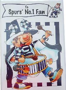 Tottenham Hotspur Football Club. To Spur's No1 Fan. Birthday Card