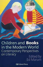 Children And Books In The Modern World: Contemporary Perspectives On-ExLibrary