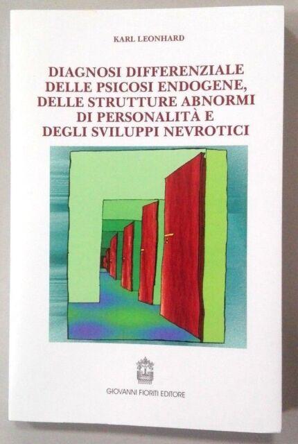 Diagnosi differenziale delle psicosi endogene, delle strutture abnormi di person