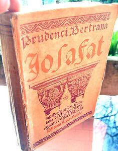 1927-PRUDENCI-BERTANA-039-JOSAFAT-039-ROMANZO-SPAGNOLO-CATALANO-TRADOTTO-DA-RAVEGNANI