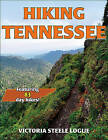 Hiking Tennessee by Victoria Logue (Paperback, 2015)