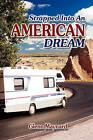 Strapped Into an American Dream by Glenn G Maynard (Hardback, 2008)