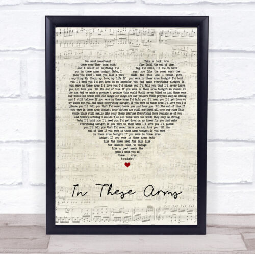 In These Arms Script Heart Song Lyric Quote Print