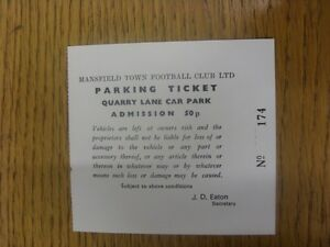circa-1980s-Ticket-Mansfield-Town-Official-Car-Park-White-Any-faults-are-n