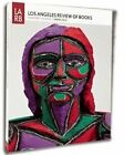 Los Angeles Review of Books Quarterly Journal Spring 2014: 2014 by Los Angeles Review of Books (Paperback, 2014)