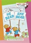 B Bears: He Bear She Bear by Stan Berenstain (Book, 1999)