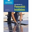 Introduction to Photovoltaic Installations by John R. Balfour (Paperback, 2012)
