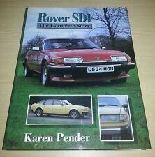 Rover SD1 The Complete Story Karen Pender VGC FREE POST V8 3500 Vitesse