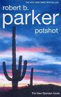 Potshot by Robert B. Parker (Paperback, 2002)