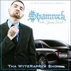 Tha Wyterapper [PA] by Shamrock (CD, Mar-2011, Wyte Music Records)