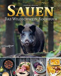 SAUEN-Das-Wildschwein-Kochbuch-Wild-Wildschwein-Rezepte-Schwarzwild-kochen-Buch