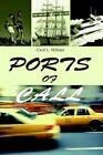Ports of Call 9780595287932 by Cecil L. Milliner Book